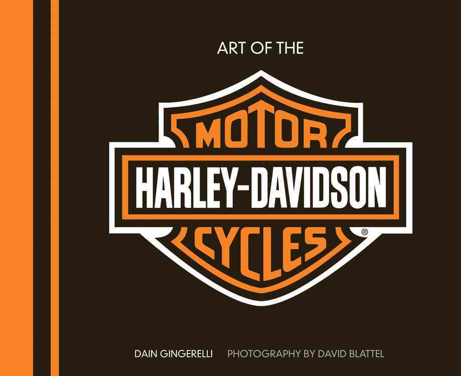 Art of the Harley-Davidson Motorcycle By Gingerelli, Dain/ Blattel, David (PHT)