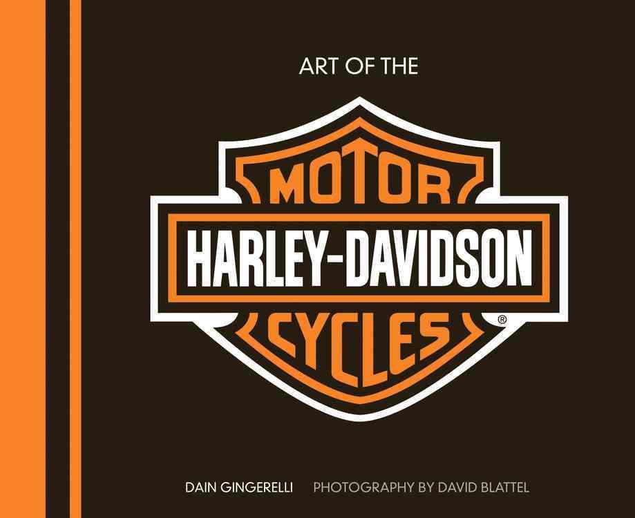 Art of the Harley-Davidson Motorcycle By Gingerelli, Dain/ Blattel, David (PHT)