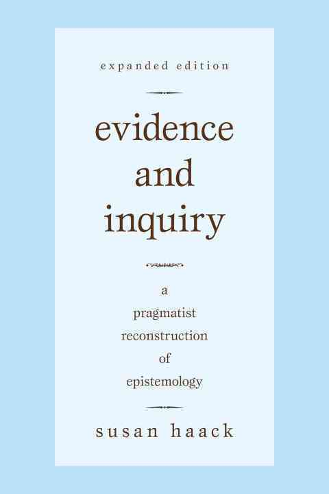 Evidence and Inquiry By Haack, Susan